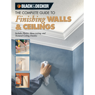 The Complete Guide to Finishing Walls & Ceilings