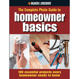 The Complete Photo Guide to Homeowner Basics