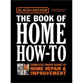 <p>BLACK+DECKER The Book of Home How-To</p>